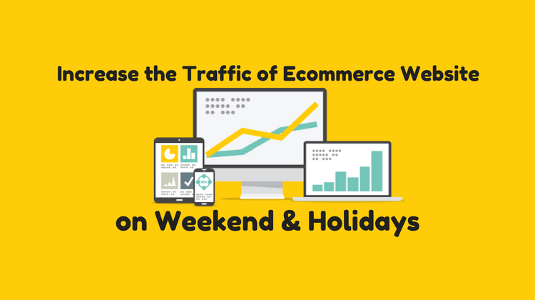 4 Tips Increase the Traffic of Ecommerce Website weekend ...